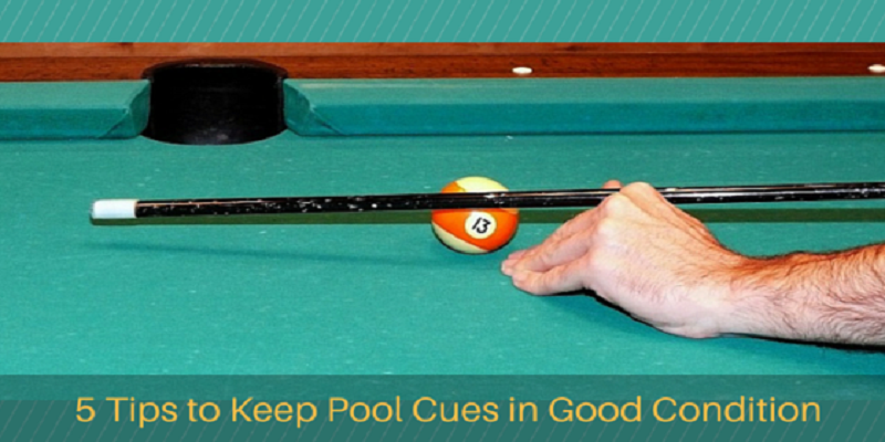 Tips to Keep Pool Cues in Good Condition